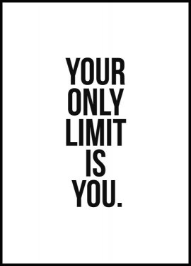 Your only limit is you Póster