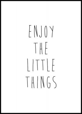 Enjoy the Little Things Póster