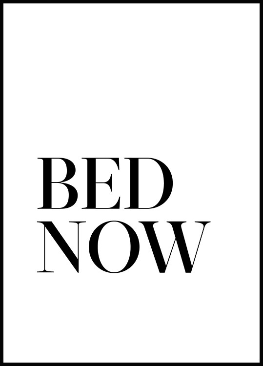 Bed. Now. Póster